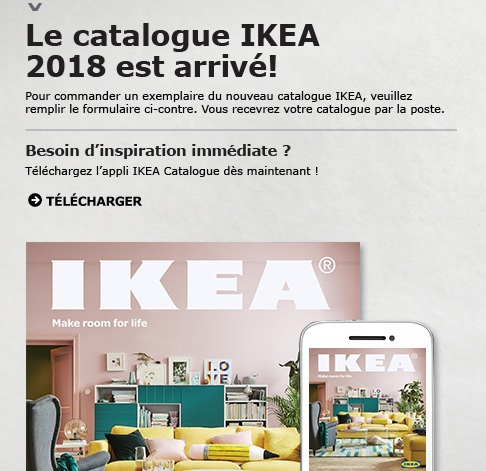 obtenez un catalogue ikea 2018 cadeaux gratuits. Black Bedroom Furniture Sets. Home Design Ideas